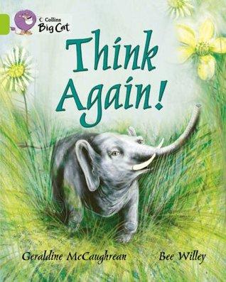 Think Again  by  Geraldine McCaughrean