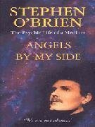 Angels By My Side Stephen OBrien