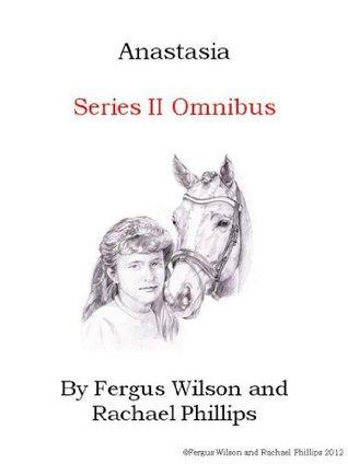 Anastasia Series II Omnibus  by  Fergus Wilson