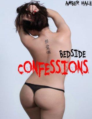 Bedside Confessions Amber Hale