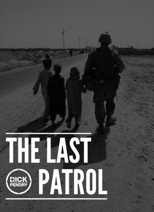 The Last Patrol  by  Dick Pendry