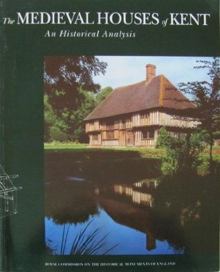 The Medieval Houses of Kent  by  Sarah Pearson