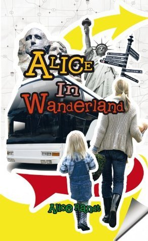 Alice in Wanderland  by  Alice Randt
