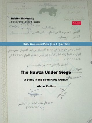 The Hawza Under Siege  by  Abbas Kadhim