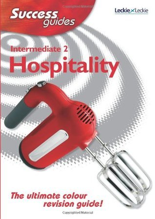 Leckie - INT 2 HOSPITALITY SUCCESS GUIDE  by  Edna Hepburn