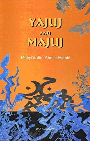 Yajuj and Majuj  by  Muhyid-din Abd al-Hamid