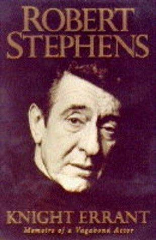 Knight Errant Robert Stephens