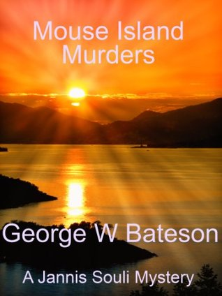 Mouse Island Murders  by  George W. Bateson
