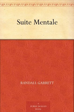 Suite Mentale Randall Garrett