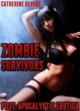 Zombie Survivors  by  Catherine DeVore