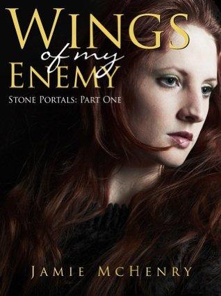 Wings of my Enemy Jamie McHenry
