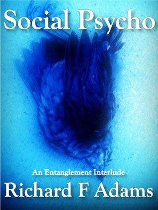 Social Psycho  by  Richard F. Adams