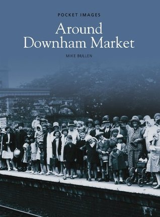 Around Downham Market  by  Michael Bullen