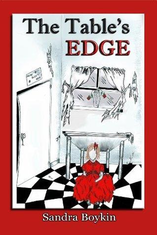 the tables edge  by  Sandra Boykin