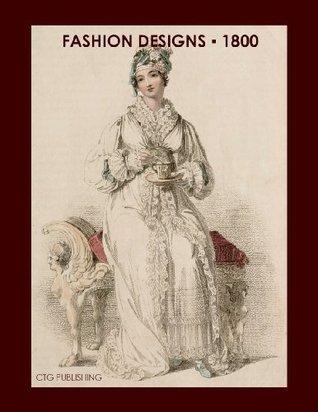 London Fashion Designs of 1800 Melanie Paquette Widmann