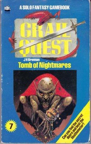 Tomb of Nightmares (Grail Quest, #7) John C. Higgins