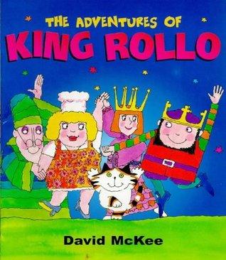 Adventures of King Rollo David McKee