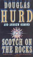 Scotch On The Rocks (Coronet Books) Douglas Hurd