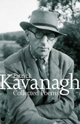 Collected Poems Of Kavanagh Patrick Kavanagh