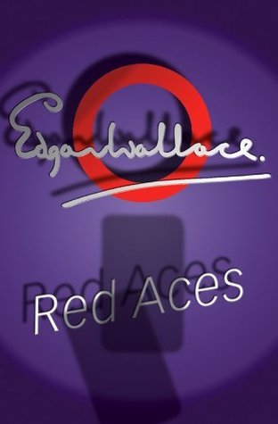 Red Aces [Approved] Edgar Wallace