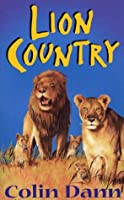 Lions Of Lingmere 2 - Lion Country  by  Colin Dann