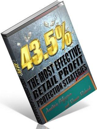 43.5% The Most Effective Retail Profit Protection Strategies  by  Anastisia Giljazova