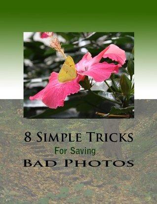 8 Simple Steps for Saving Bad Photos Rebecca Reyes