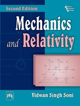 Mechanics and Relativity Vidwan Singh Soni