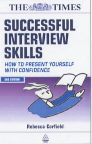 Knockout Job Interview Presentations: How to Present with Confidence Beat the Competition and Impress Your Way Into a Top Job  by  Rebecca Corfield