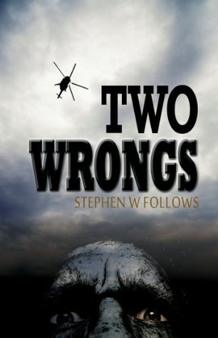 Two Wrongs  by  Stephen W. Follows