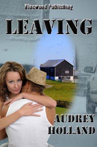 Leaving Audrey Holland