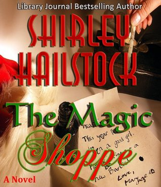 The Magic Shoppe  by  Shirley Hailstock