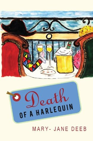 Death of a Harlequin (A Chrissy de Medici Mystery in Provence series)  by  Mary-Jane Deeb