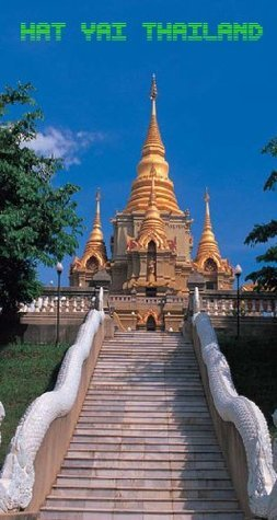 Hat Yai Thailand  by  Thailand Government