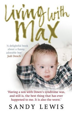 Living with Max  by  Sandy Lewis
