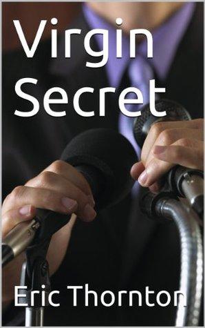 Virgin Secret Eric Thornton