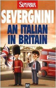 An Italian in Britain Beppe Severgnini