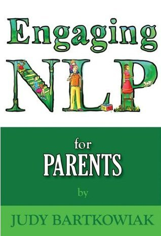 Nlp For Parents Judy Bartkowiak