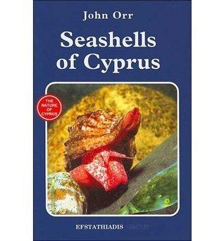 Seashells of Cyprus  by  John Orr