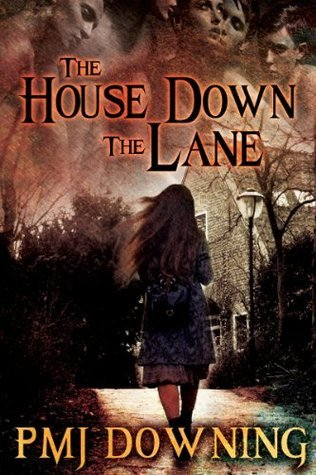 The House Down the Lane  by  Pmj Downing