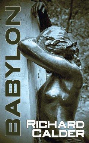 Babylon  by  Richard Calder