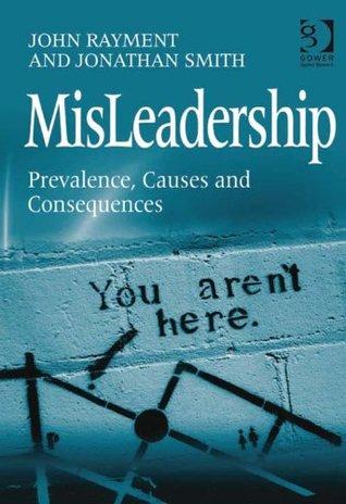 MisLeadership John Rayment and Jonathan Smith