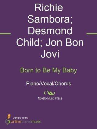 Born to Be My Baby Bon Jovi