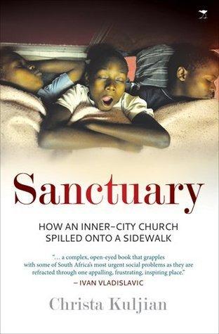 Sanctuary: How an Inner-city Church Spilled onto a Sidewalk  by  KULJIAN