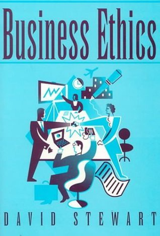 Business Ethics  by  David Stewart