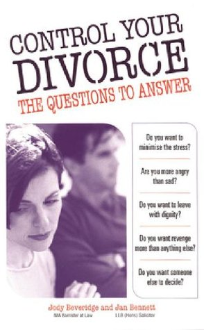 Control Your Divorce: The Questions to Answer Jody Beveridge