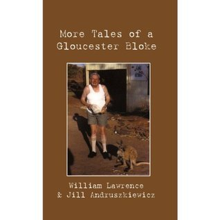 More Tales of a Gloucester Bloke  by  Jill Andruszkiewicz