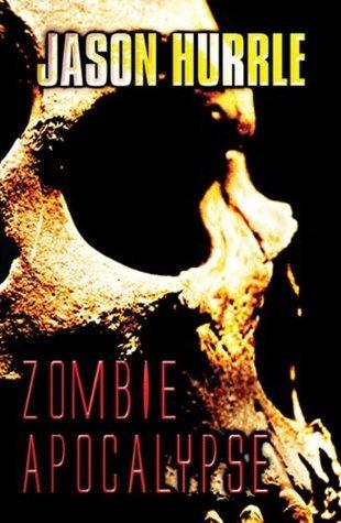 Zombie Apocalypse Jason Hurrle