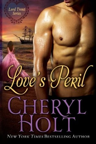 Loves Peril  by  Cheryl Holt