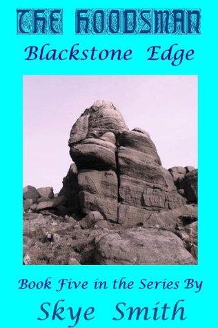 The Hoodsman - Blackstone Edge Skye Smith